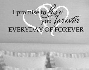 ... gift - I promise to love you forever, everyday of forever-20