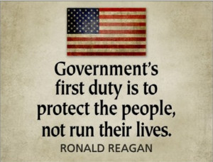Ronald Reagan Quotes - Government's First Duty is to protect the ...