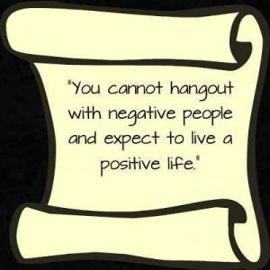 Negative people vs a positive life