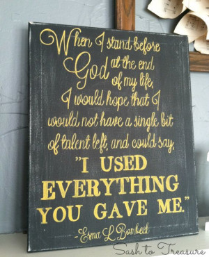 Handpainted Canvas with Erma L Bombeck Quote