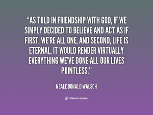 quote-Neale-Donald-Walsch-as-told-in-friendship-with-god-if-35681.png