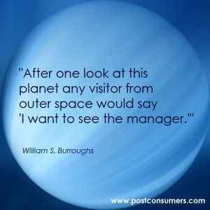 "... Space Would say ""I want to see the manager"" ~ Environment Quote"