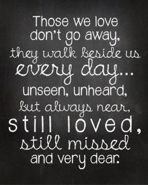 we Love don't go Away: Thoughts, Inspiration, Miss You, Walks, Quotes ...