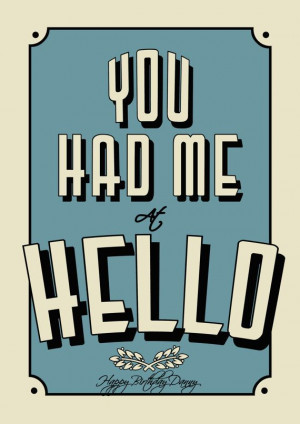 You Had Me at Hello... (Jerry Maguire)