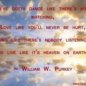 Live like it is heaven on earth! #quote