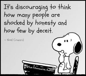 quotes sayings people discouraging honesty deceit