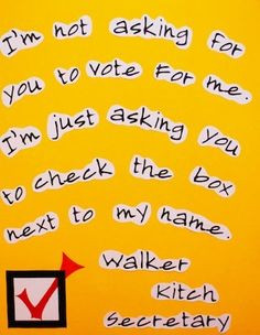 25 Hilarious Student Council Campaign Poster Ideas | Complex