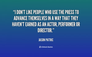 quote-Jason-Patric-i-dont-like-people-who-use-the-97887.png