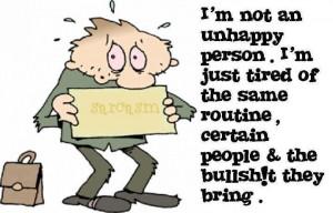 Not An Unhappy Person