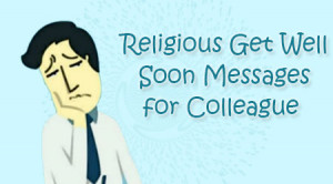 the religious get well soon messages include prayer quotes and wishes ...