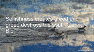 Top Quotes About Selfishness And Greed