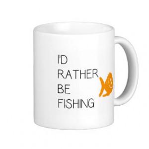 Funny Fishing Quote Basic White Mug