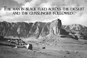 Dark Tower Gunslinger Quote Plastic Sign Plastic Sign