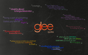 glee__quotes_wallpaper_by_astral_17-d36mtbu.png