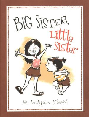 On Big Sister, Little Sister