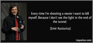 quote-every-time-i-m-shooting-a-movie-i-want-to-kill-myself-because-i ...