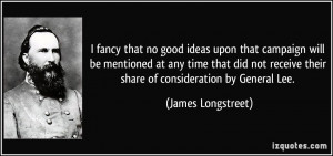 More James Longstreet Quotes