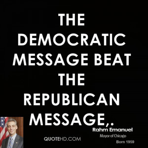 The Democratic message beat the Republican message,.