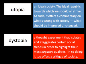 dystopia is a dark place. You don't want to live there. You want ...