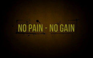 No Pain No Gain Quotes HD Wallpaper #6784
