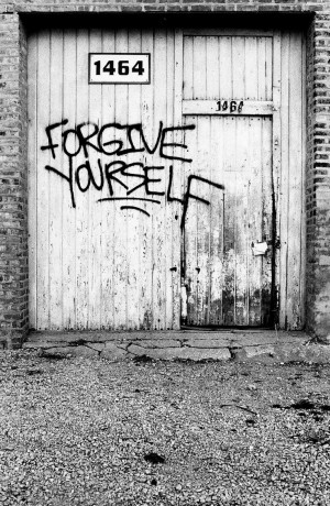 To forgive others, learn first to forgive yourself...