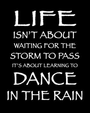 Rain, quotes, sayings, life, wise, dance