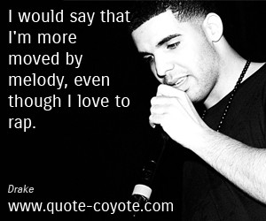 Back > Quotes For > Drake Quotes About The Past