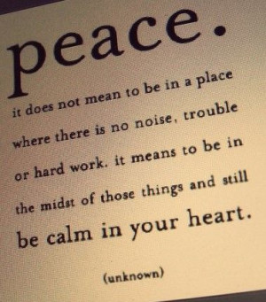 Keep peace in your heart