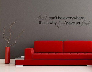 Wall Decal Quote Wall Sticker Home Decor Angels Can't Be Everywhere ...