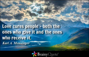 ... cures people - both the ones who give it and the ones who receive it