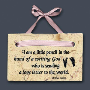 Baby girl quotes for pictures baby girl plaque mother teresa quote ...