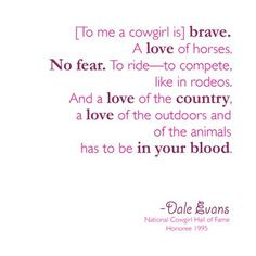 Dale Evans Cowgirl Quote