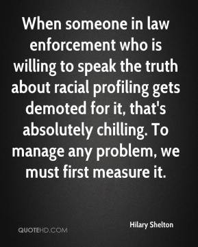 Hilary Shelton - When someone in law enforcement who is willing to ...