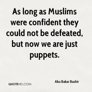 abu-bakar-bashir-abu-bakar-bashir-as-long-as-muslims-were-confident ...