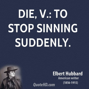 Elbert Hubbard Epigram Quote