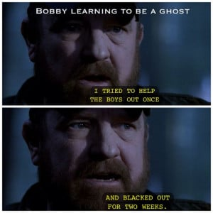 Bobby Singer | Supernatural quotes