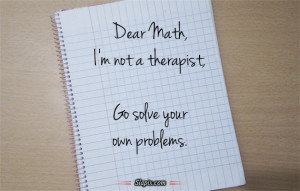 Related Pictures funny quotes dear math 500 x 400 29 kb jpeg