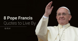 pope francis daily quotes