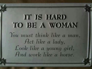 to be a good woman