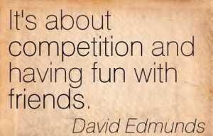 Having Fun With Friends Quotes And Sayings : Quotes About Having Fun with Friends