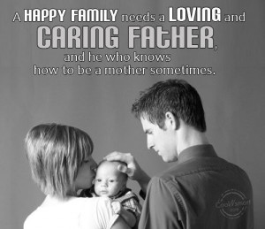 Being A Dad Quotes And Sayings Father quote: a happy family