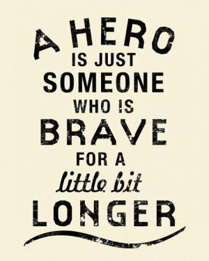 Hero Quotes Inspirational