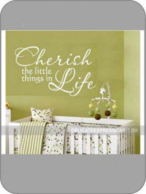 Cherish the little things in life - Vinyl Lettering Wall Decals by ...