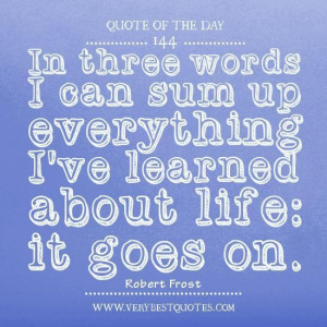116834-Life+quote+of+the+day.jpg