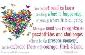 Courage, faith & hope