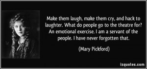 Make them laugh, make them cry, and hack to laughter. What do people ...
