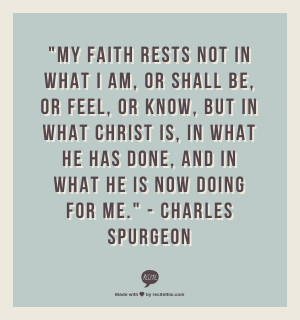 Truth.Charles Spurgeon, Jesus Quotes, Faith Rest, Christian Quotes ...