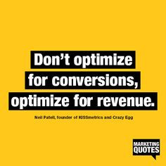 ... your marketing efforts or are you trying to impress your boss with