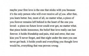 Maybe Your First Love Is The One That Sticks With You Because It's ...