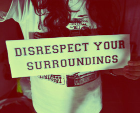 Being Disrespected Quotes & Sayings